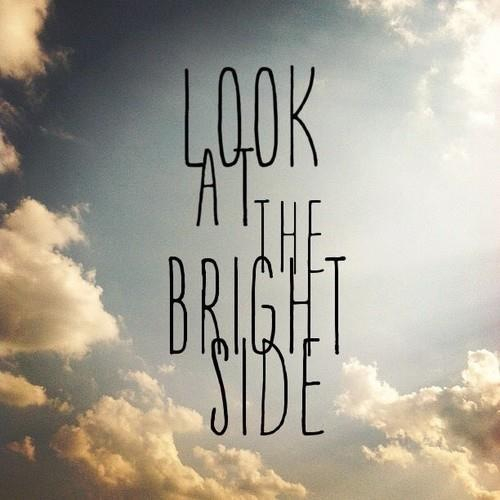 Look At The Bright Side Pictures, Photos, And Images For