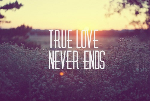 True love never ends meaning in hindi