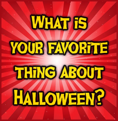 what is your favorite thing about halloween