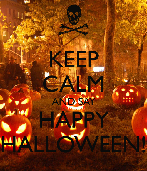 keep calm and say happy halloween - Pictures That Say Happy Halloween