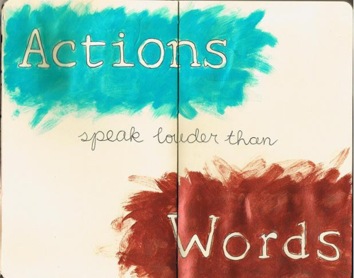 Actions Speak Louder Than Words Pictures, Photos, And
