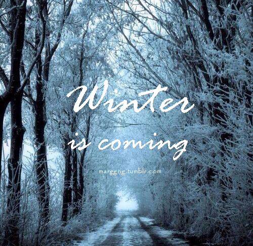 Winter Is Coming Pictures, Photos, And Images For Facebook