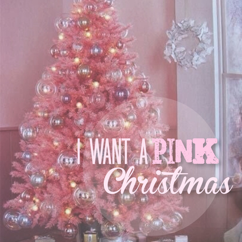 Pink Christmas.I Want A Pink Christmas Pictures Photos And Images For