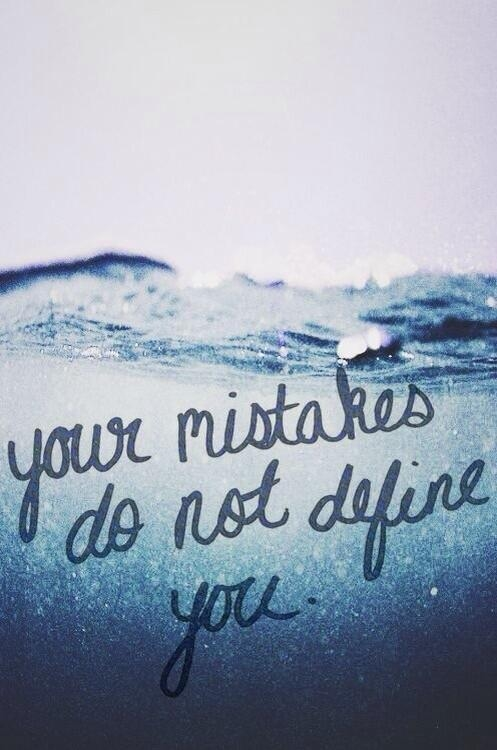 Your Mistakes Do Not Define You Pictures Photos And Images For