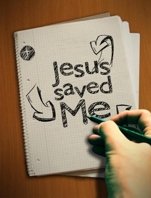 Jesus Saved Me Pictures Photos And Images For Facebook