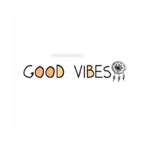 Good Vibes Quotes: Good Vibes Pictures, Photos, And Images For Facebook