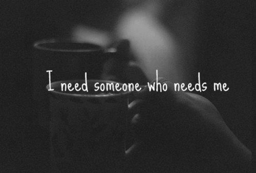 i need someone who needs me pictures photos and images for