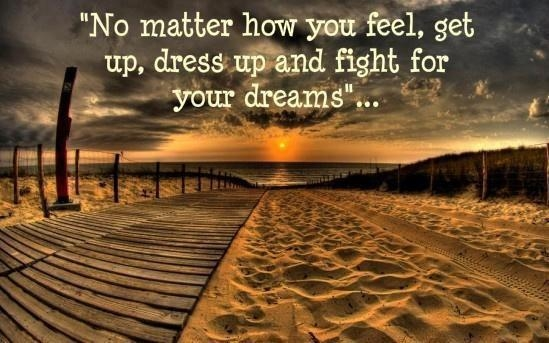 Fight For Your Dreams Pictures Photos And Images For Facebook Mesmerizing Fight For Your Life Quotes
