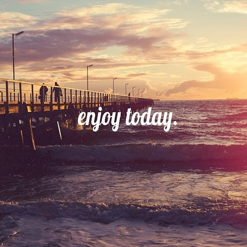 Enjoy Today Pictures Photos And Images For Facebook
