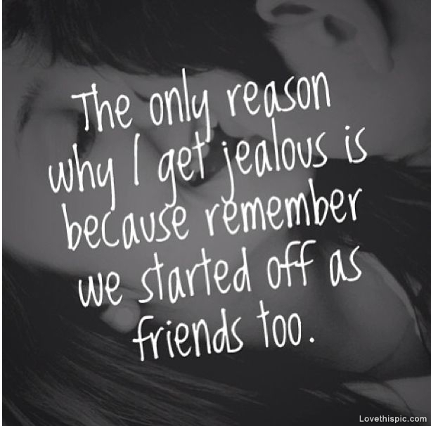 i get jealous pictures photos and images for facebook