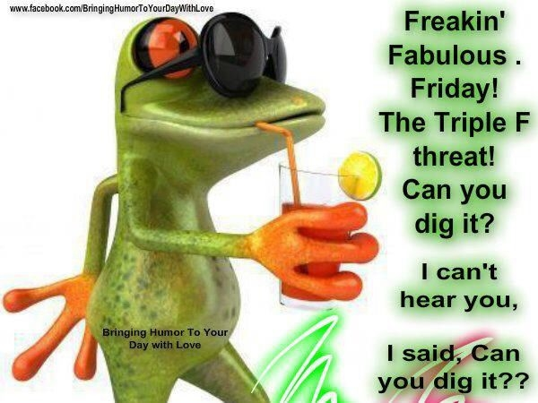 Fabulous Friday Pictures, Photos, And Images For Facebook