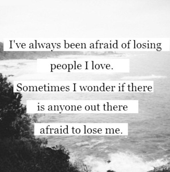 Quotes About Being Afraid To Lose Someone: Afraid To Lose Me Pictures, Photos, And Images For