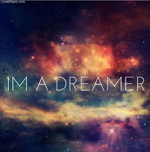 im a dreamer pictures photos and images for facebook