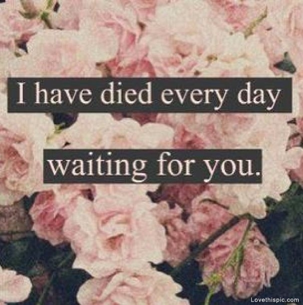 Every Day Waiting For You