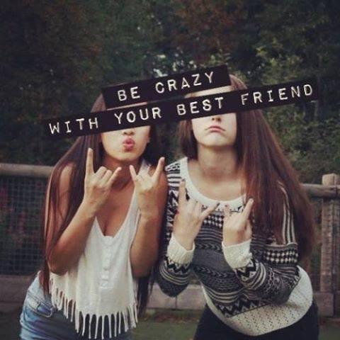 Best Friend Quotes Crazy. QuotesGram