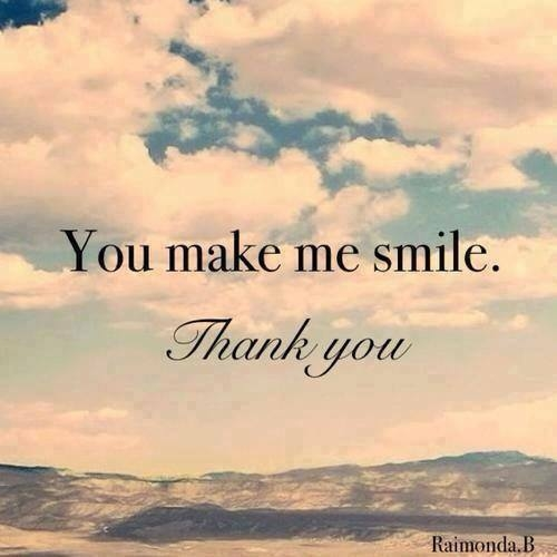 Thank You For Making Me Smile Quotes. QuotesGram