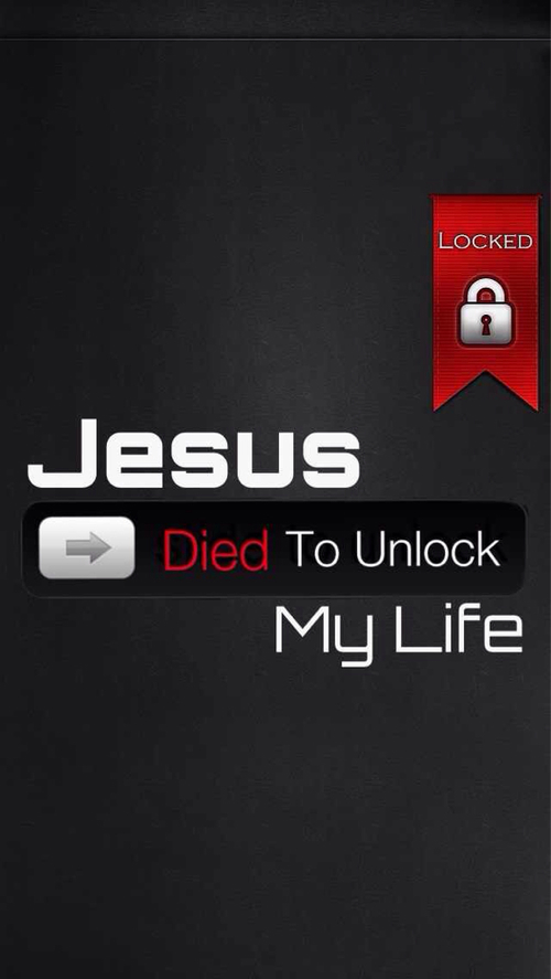 Jesus died to unlock my life