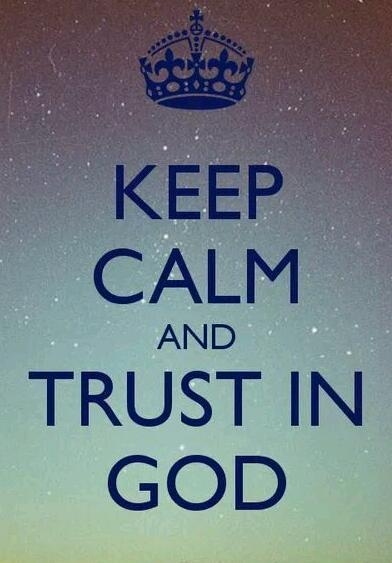 Keep Calm Quotes Keep Calm And Trust In God Pictures Photos And Images For .