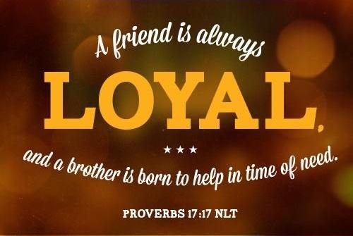 a loyal friend