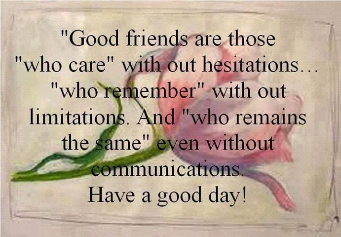 Nice Quotes About Good Friends : Good friends pictures photos and images for facebook