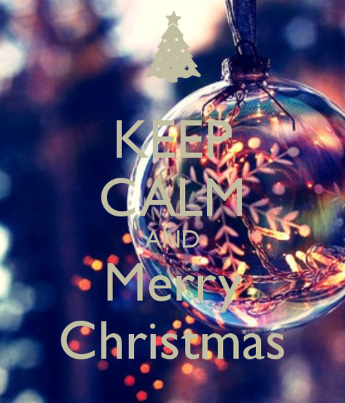 Keep Calm And Merry Christmas Pictures, Photos, and Images for ...