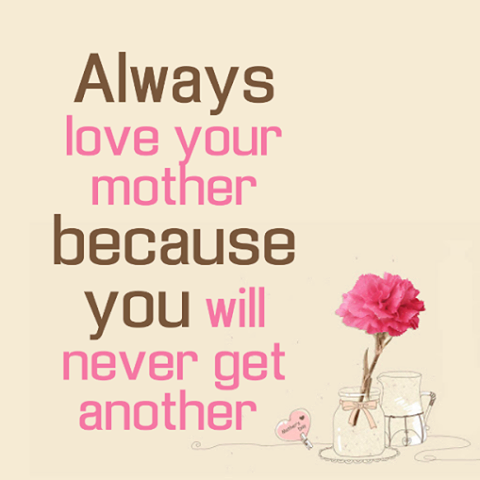 always love your mother pictures photos and images for