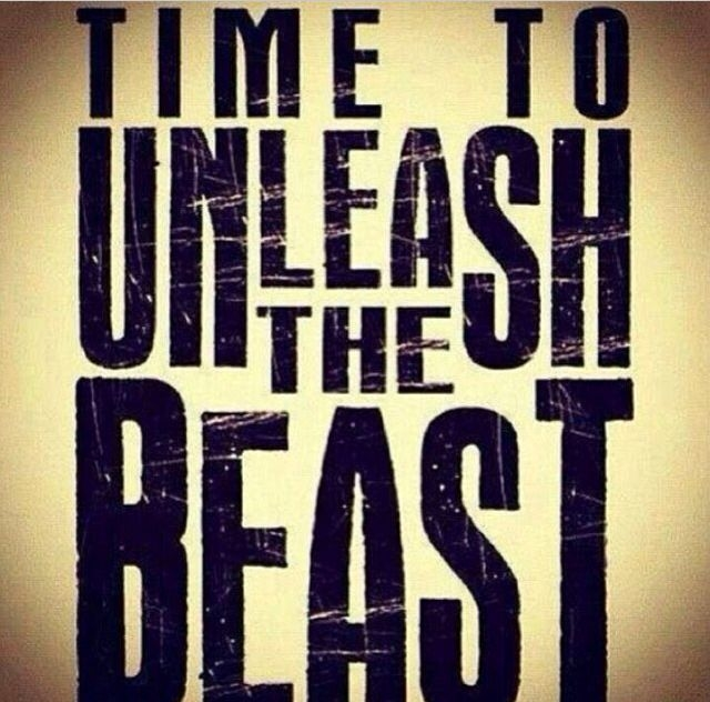 unleash the beast quotes quotesgram