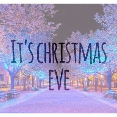 Christmas Eve Quotes Tumblr: Its Christmas Eve Pictures, Photos, And Images For