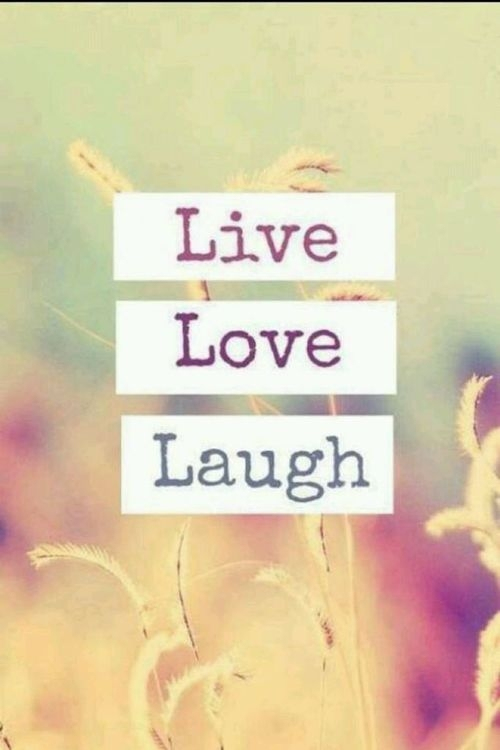 Love Live Wallpapers Tumblr : Live Laugh Love Quotes. QuotesGram