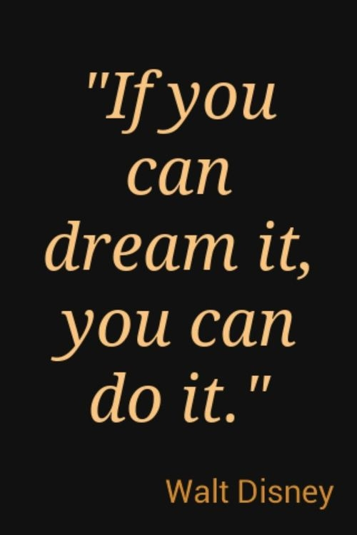If You Can Dream It, You Can Do It Pictures, Photos, and ...