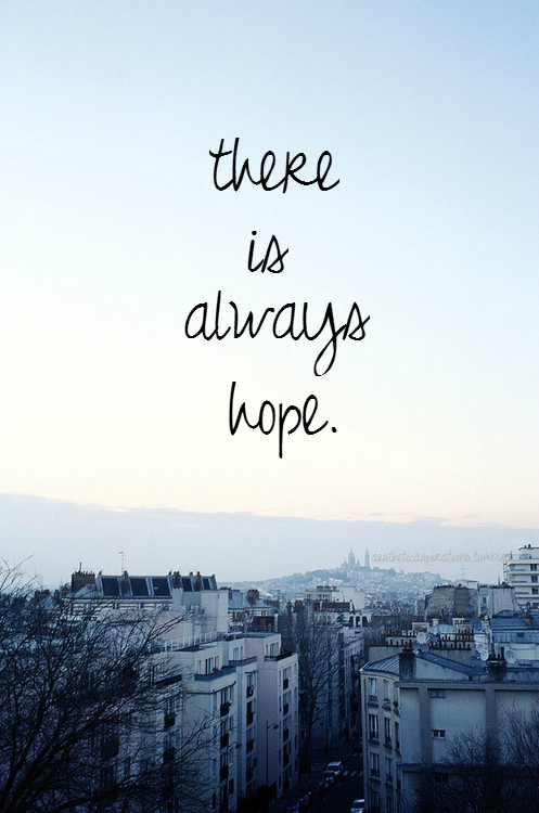There Is Always Hope Pictures, Photos, And Images For