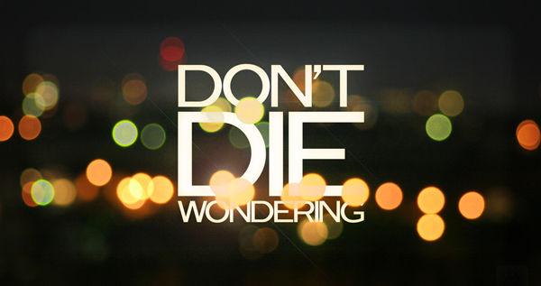Don t die