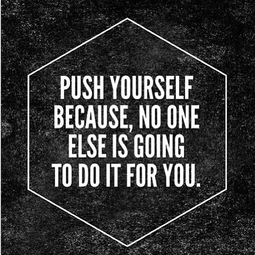 Push yourself pictures photos and images for facebook tumblr push yourself solutioingenieria Images