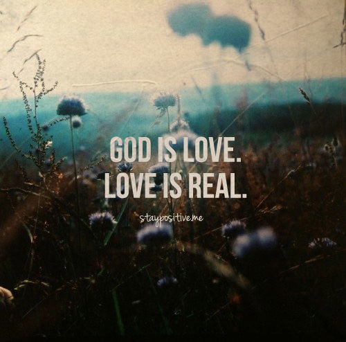 God Is Love: God Is Love. Love Is Real Pictures, Photos, And Images For