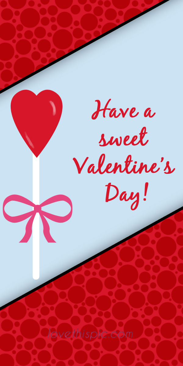 Have A Sweet Valentine's Pictures, Photos, and Images for Facebook ...