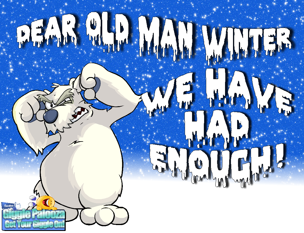 Bad Weather Quotes Funny: Dear Old Man Winter Pictures, Photos, And Images For
