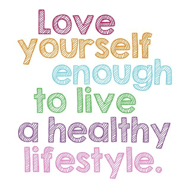 love yourself enough to live a healthy lifestyle pictures