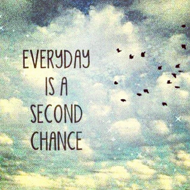Funny Quotes On Second Love : Everyday Is A Second Chance Pictures, Photos, and Images for Facebook ...