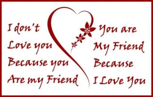 you are my friend because i love you pictures photos and