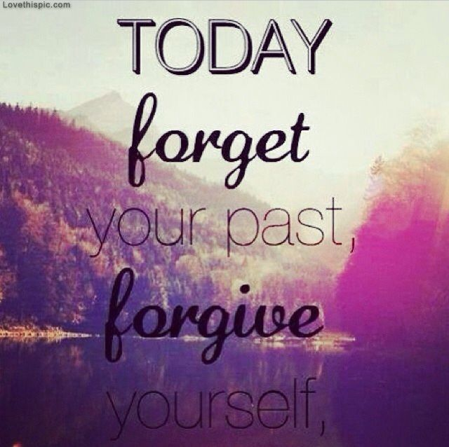 Forgive Yourself Quotes: Forgive Yourself Pictures, Photos, And Images For Facebook