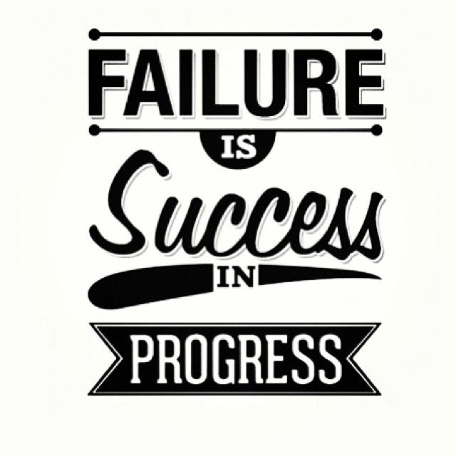 25 Best Failure Quotes On Pinterest: Failure Is Success In Progress Pictures, Photos, And
