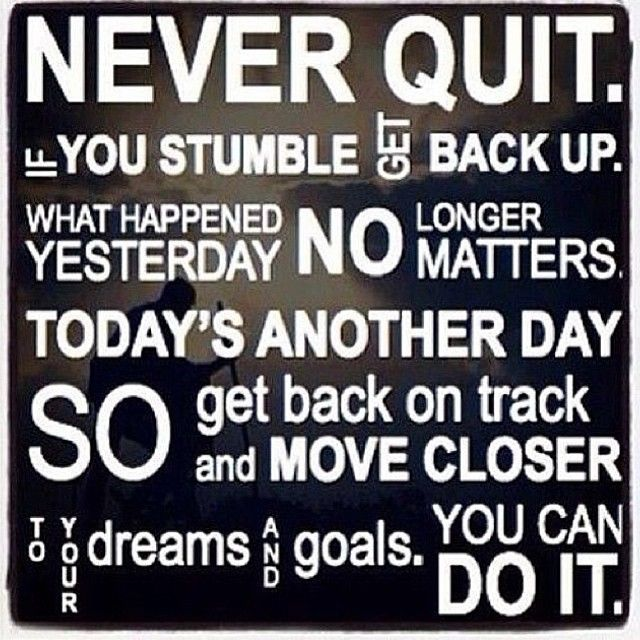 Never Quit You Can Do It Pictures Photos And Images For