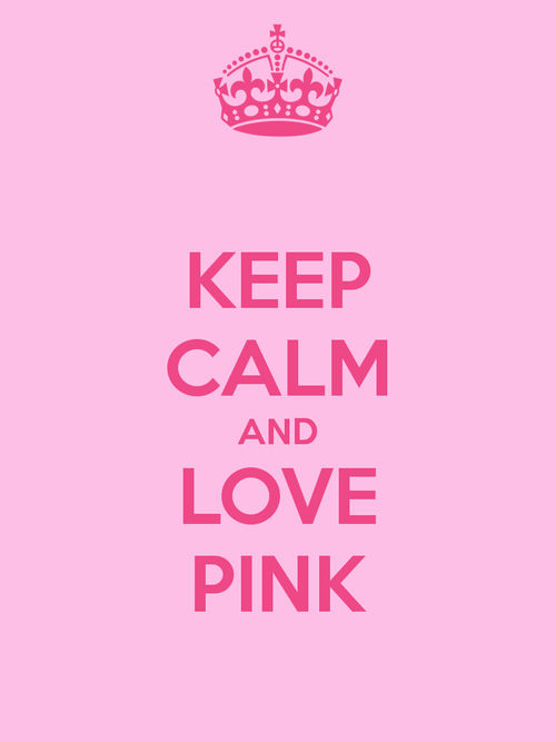 Keep Calm And Love Pink Pictures, Photos, and Images for ...