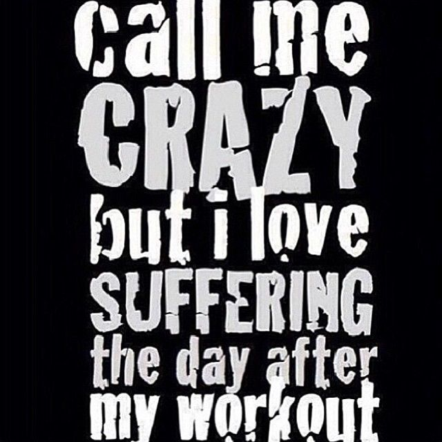 Work Out Quotes Amazing I Love Suffering The Day After My Workout Pictures Photos And
