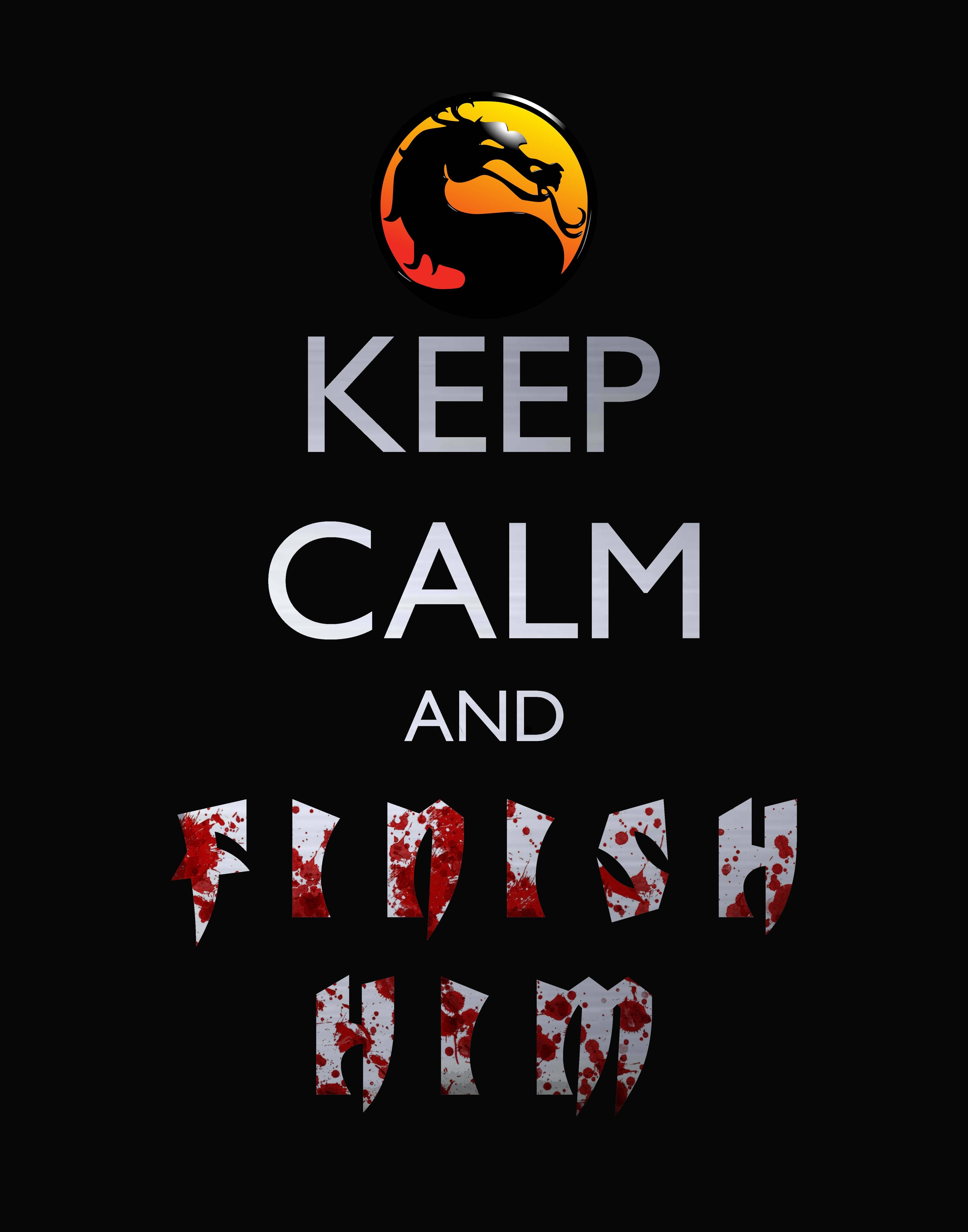 Keep Calm And Finish Him Pictures Photos And Images For Facebook