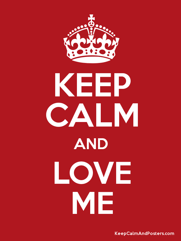 Love Me Like You Do Dvd Blu Ray Oder Vod Leihen: Keep Calm And Love Me Pictures, Photos, And Images For