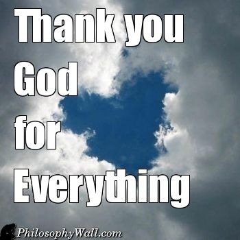 Thank You God For Everything Pictures, Photos, and Images ...