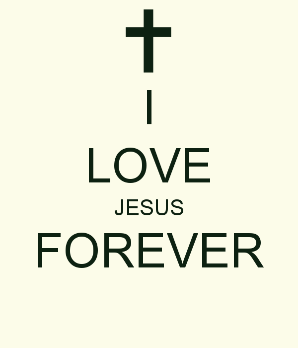 I Love Jesus Forever Pictures Photos And Images For Facebook Unique Jesus Quotes About Love
