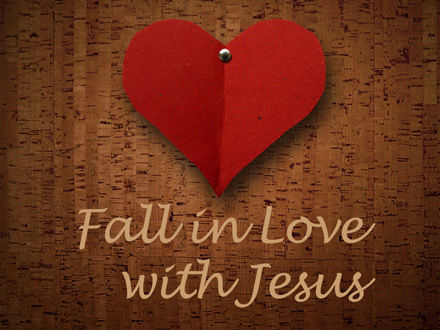 Fall In Love With Jesus Pictures, Photos, And Images For Facebook, Tumblr,  Pinterest, And Twitter