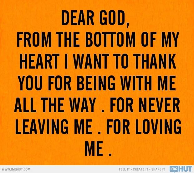 Thank You For Loving Me Quotes: Dear God, Thank You For Loving Me Pictures, Photos, And